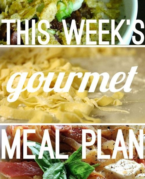 This Week's Gourmet Meal Plan #4 & GIVEAWAY!