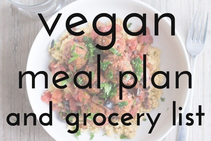 Vegan Meal Plan & Grocery List // The Laidback Vegan