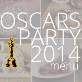 Oscars Party Menu 2014
