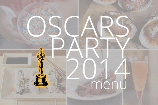 Oscars Party Menu 2014