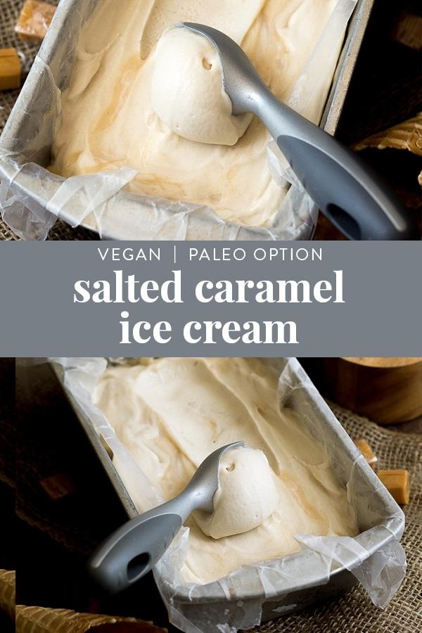 Salted Caramel Vegan Ice Cream (Paleo, Dairy Free) Pinterest image