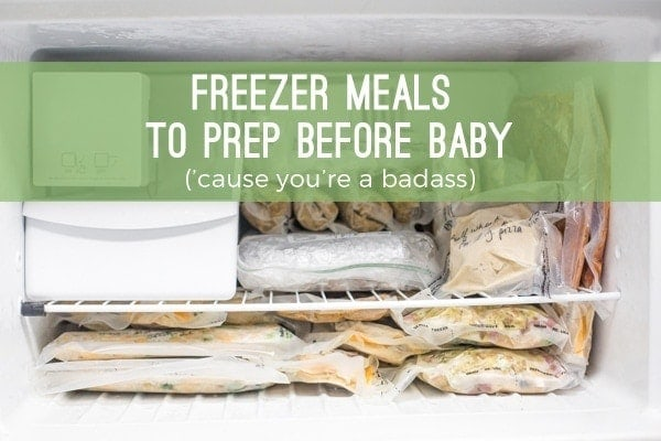 Freezer meals to prep before baby - 30 dinners for 2, 14 breakfasts for 1, and 3 dozen lactation cookies for $200. // 40 Aprons