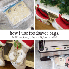 How I Use FoodSaver® Bags