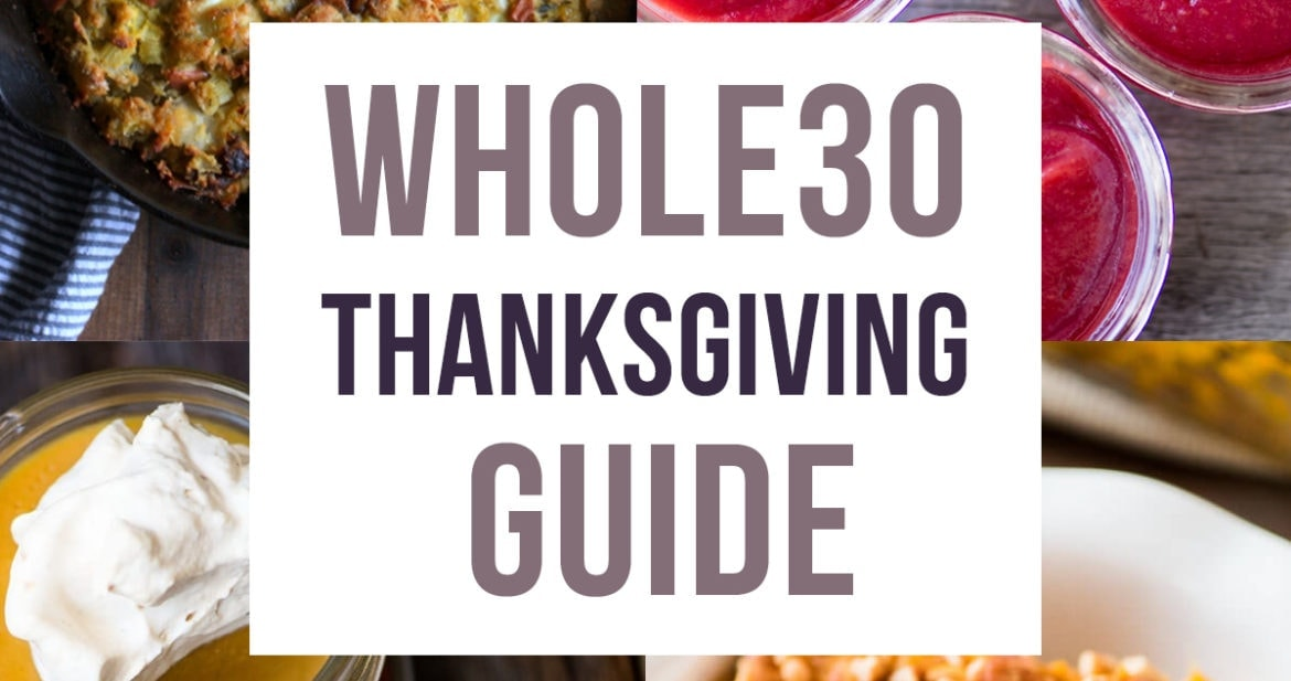 Whole30 Thanksgiving Guide