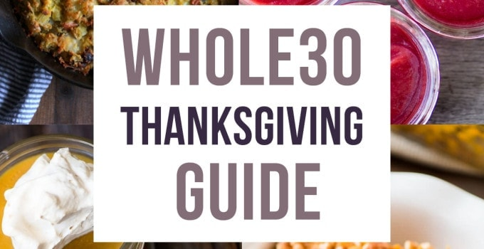 Whole30 Thanksgiving Guide (or Paleo Thanksgiving!)