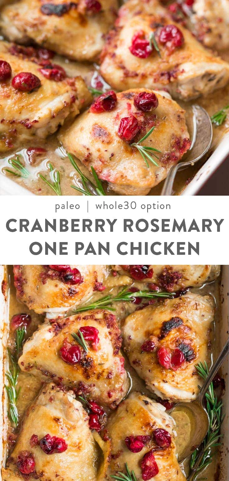 These cranberry rosemary one pan chicken thighs is an easy, healthy dinner perfect for your winter weeknight dinner rotation. Paleo, healthy, with a Whole30 option, and low carb friendly. Full of flavor, and super quick! You'll fall in love with how the tart cranberries marry the heady rosemary, with that white wine sauce, all baked in the oven to perfection. Whole30 option and low carb friendly. #paleo #cranberry