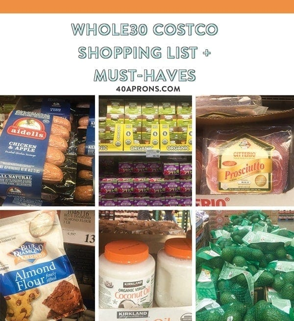 Whole30 Costco Shopping List / Must-Haves - 40 Aprons