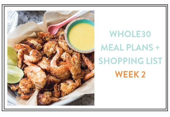 Whole30 Meal Plan + Shopping List: Week 2