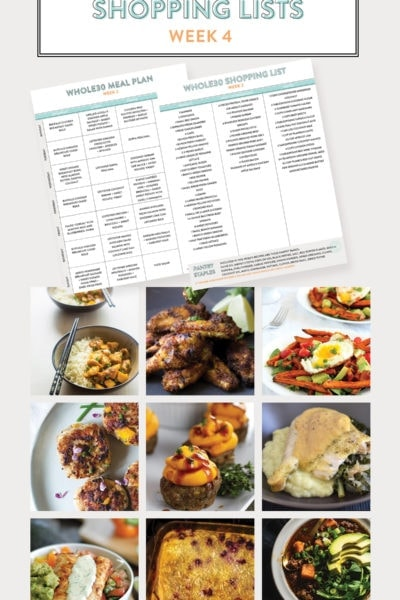 Whole30 Meal Plans + Shopping Lists: Week 4 (Downloadable)