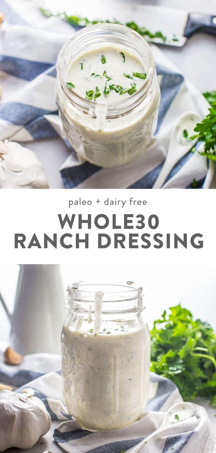 The best Whole30 ranch dressing. Garlicky with fresh herbs, it's the best paleo ranch dressing out there! #whole30 #ranch #realfood #healthyrecipes