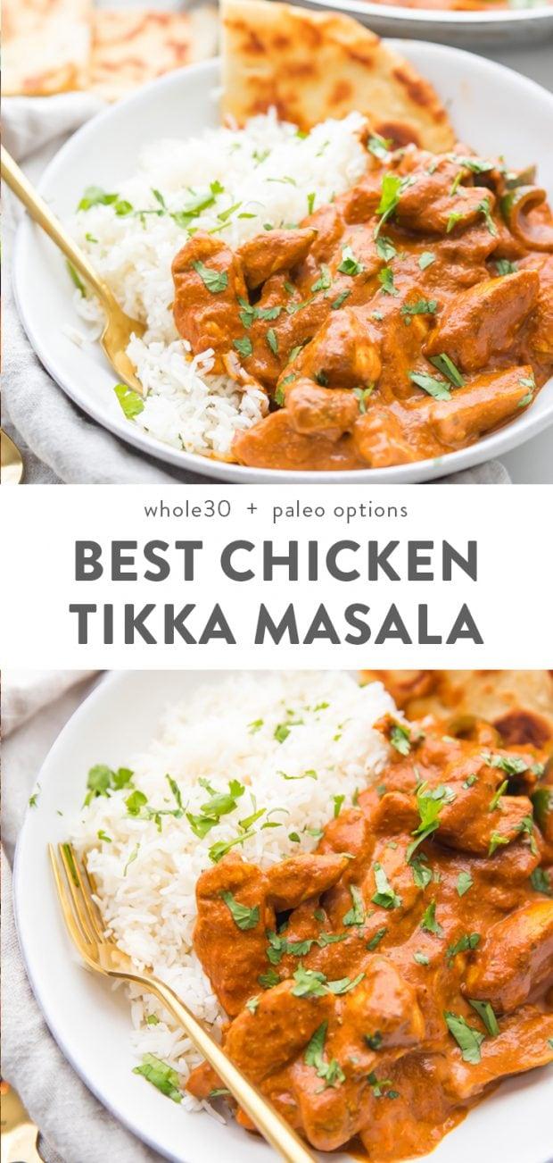 Best Chicken Tikka Masala Recipe (Restaurant Style, Paleo, Whole30, Dairy Free) Pinterest image