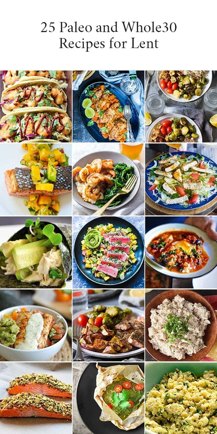 Paleo Lent Recipes and Whole30 Lent Recipes