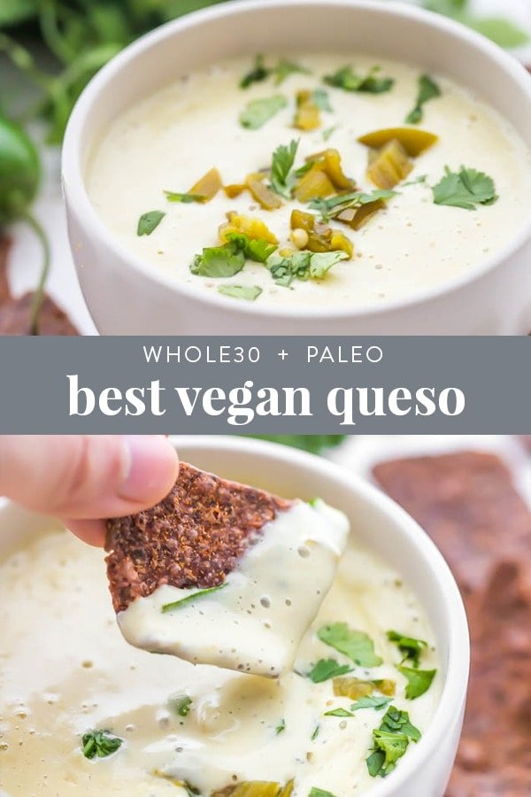 Best Vegan Queso Recipe (Queso Blanco, Paleo, Whole30) Pinterest image