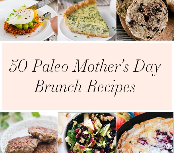 50 Paleo Mother's Day Brunch Recipes