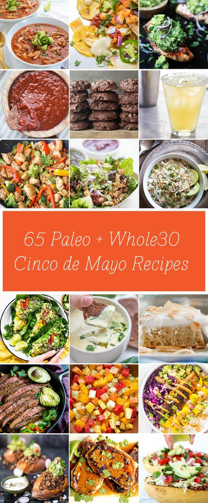 I've put together 65 paleo and Whole30 Cinco de Mayo recipes for a healthy, festive celebration! Dairy-free, gluten-free, and sugar-free, each recipe is packed full of flavor but light on the guilt. This is the ultimate roundup of paleo Cinco de Mayo recipes and Whole30 Cinco de Mayo recipes!