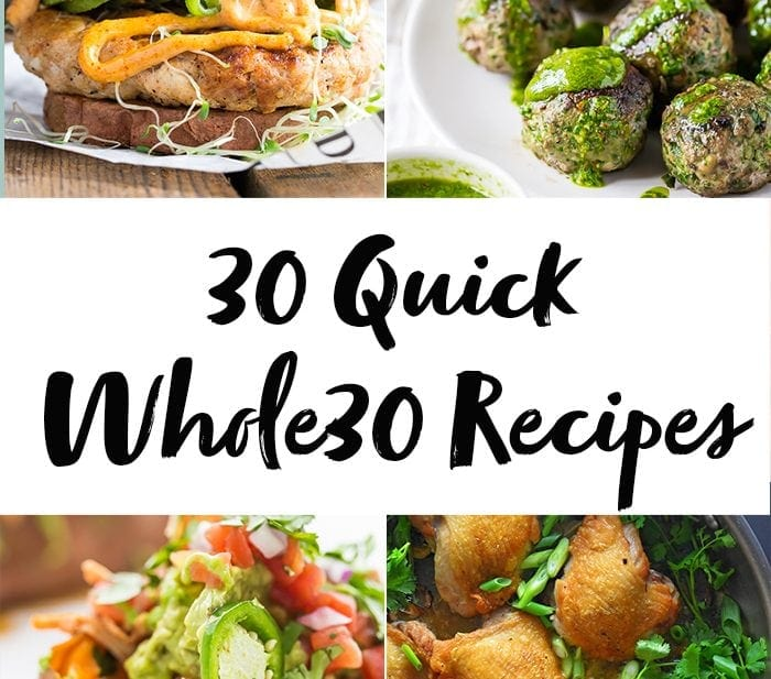 30 Quick Whole30 Recipes