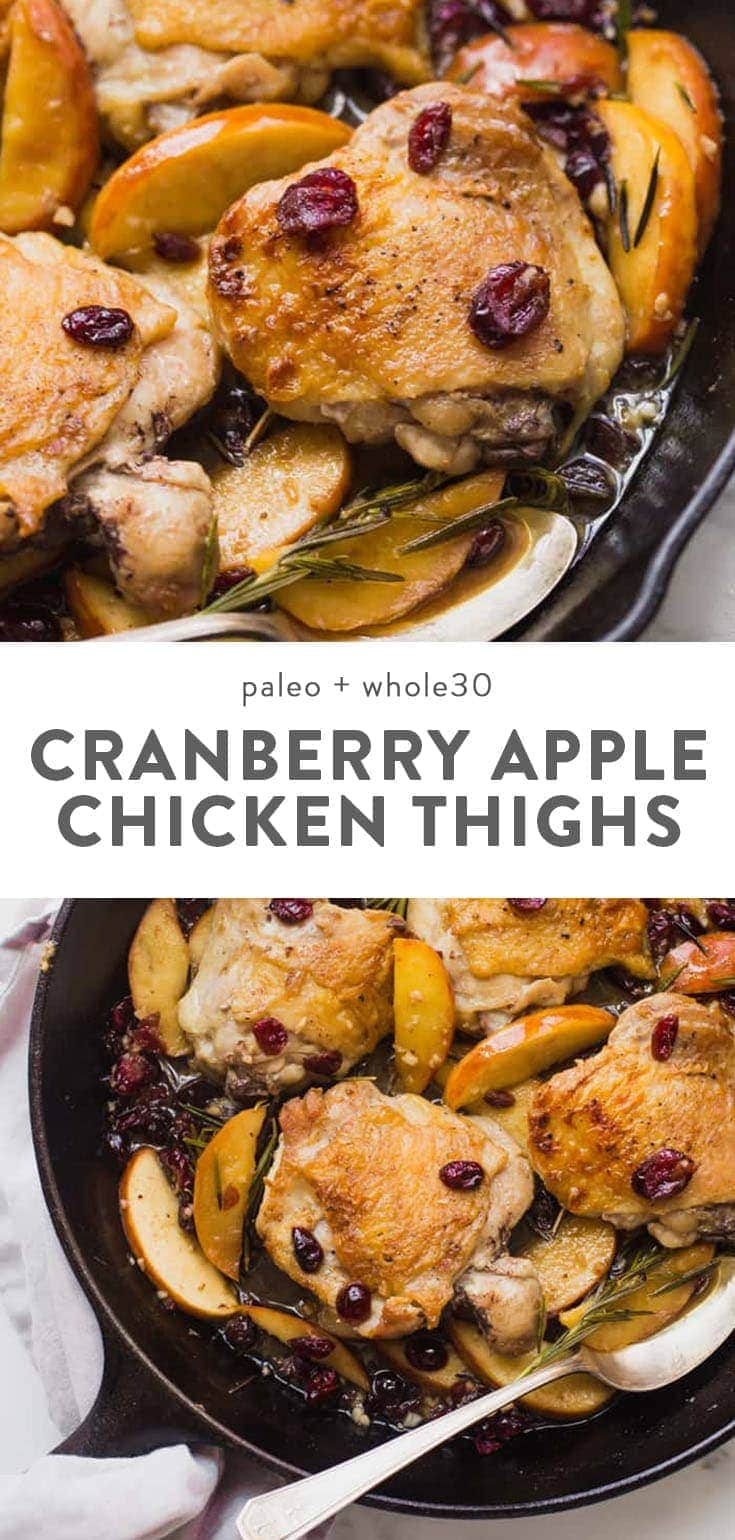 These paleo cranberry apple chicken thighs with rosemary (Whole30 chicken cranberry apple dish!) are such a delicious paleo fall recipe. With organic cranberry juice and dried cranberries, these paleo cranberry apple chicken thighs are an easy and quick paleo dinner that's elegant enough for company. Such a great Whole30 chicken dish. #chicken #whole30 #cleaneating #paleo