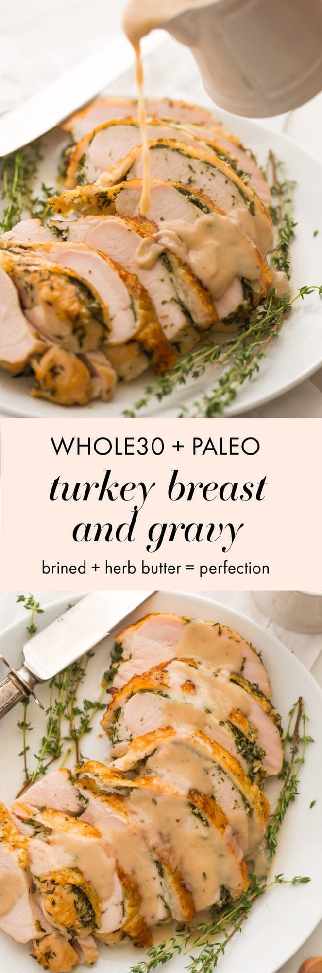 This Whole30 turkey breast and gravy is epic: brined to perfection with an herb butter stuffed under the skin (using ghee, of course)! It's my perfect Thanksgiving turkey made Whole30 Thanksgiving compliant, and it's a must for any paleo Thanksgiving or Whole30 Thanksgiving! This Whole30 turkey breast and gravy might actually become your favorite turkey recipe...