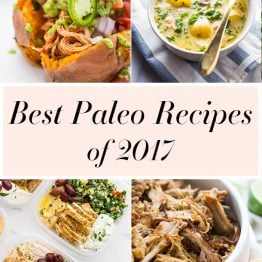 Our Best Paleo Recipes of 2017