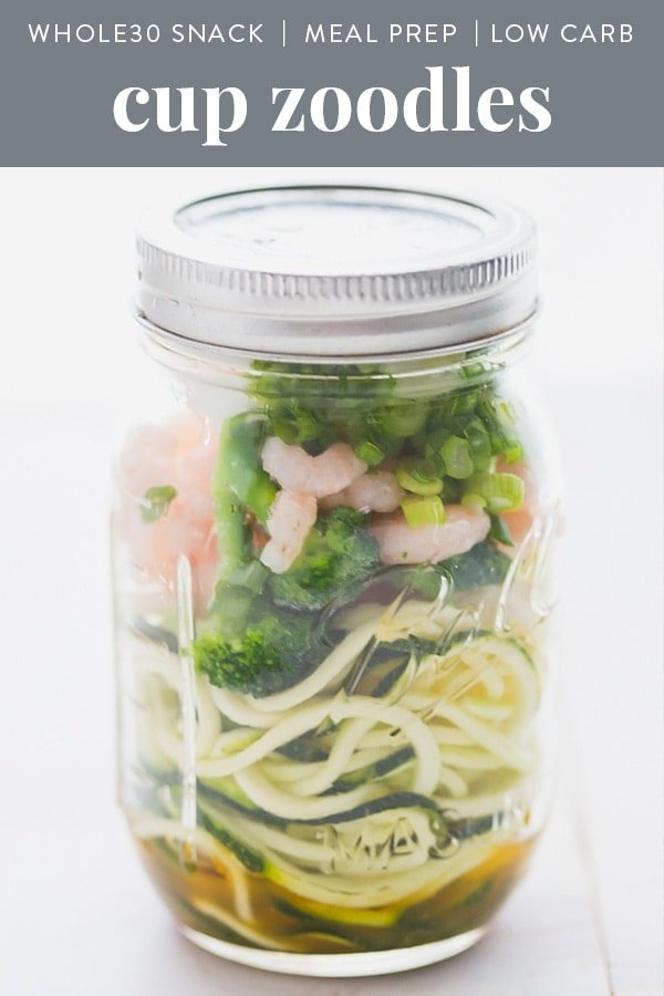 Whole30 snack cup zoodles in a mason jar with zoodles, veggies, shrimp, egg, and scallions