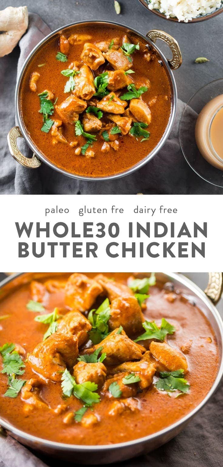 This Whole30 Indian butter chicken is super flavorful and comes together quite quickly and easily. One of my favorite Whole30 Indian recipes, this Whole30 Indian butter chicken is a family favorite that even my toddler will eat! Whole30 Indian recipes are a great way to break up the Whole30 heaviness, and you'll love this Whole30 Indian butter chicken for sure. #whole30 #paleo