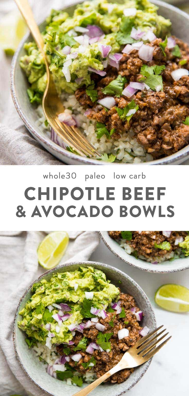 These Whole30 chipotle beef & avocado bowls are one of our favorite Whole30 Mexican recipes, loaded with veggies, protein, and healthy fats. Cilantro lime cauliflower rice topped with a saucy, smoky beef & mushroom mixture, all finished with tons of a quick guac, these Whole30 chipotle beef & avocado bowls are bound to be one of your family's favorite Whole30 Mexican recipes, too! #whole30 #cleaneating #glutenfree #lowcarb
