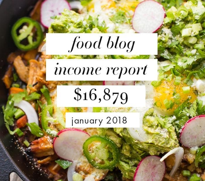 Food Blog Income Report and Traffic: January 2018 + How Getting an Assistant Grew My Revenue