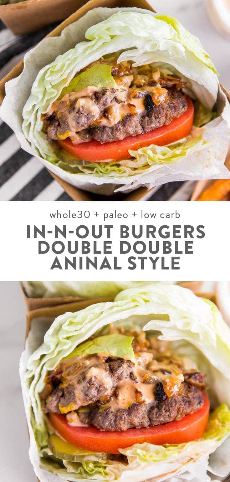 These Whole30 In-N-Out double double animal style burgers are just as good as they sound and look: two thin patties brushed with mustard, loaded with pickle slices, deeply caramelized onions, a creamy sauce spiked with my Whole30 ketchup recipe, coconut aminos, and relish, all sandwiched between two perfect iceberg lettuce buns. Inspired by the West Coast favorite, these burgers are made with totally real food and are paleo. Hoorah! #whole30 #keto #paleo #copycatrecipes
