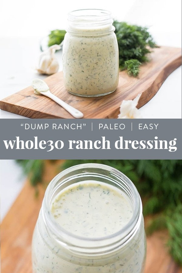 "Whole30 Ranch Dressing (""Dump Ranch,"" Paleo, Dairy-Free) Pinterest image"