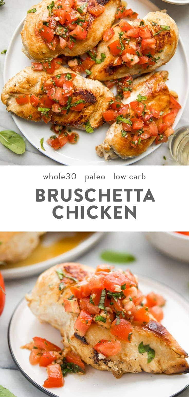 This bruschetta chicken recipe is fresh and flavorful for summer, loaded with fresh tomatoes, basil, and garlic. Whole30, paleo, low carb, and keto, it's a quick and easy dinner recipe that's delicious enough for company. #chicken #whole30 #paleo #lowcarb #cleaneating