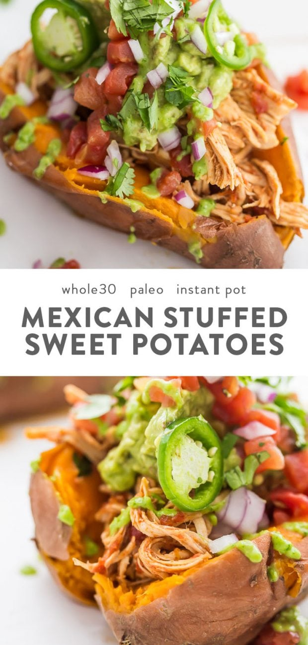 Instant pot mexican chicken stuffed sweet potatoes with whole30 garnishes.
