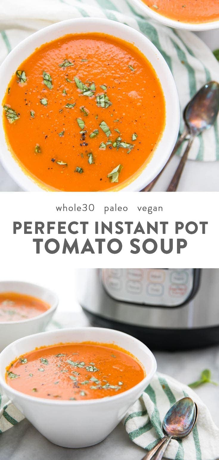 This right here is the perfect Whole30 Instant Pot tomato soup (vegan) recipe. Creamy and rich but dairy-free and refined-sugar-free, this Whole30 Instant Pot tomato soup comes together easily and is the perfect nourishing and comforting soup for any Whole30, paleo, or vegan diet. No one would ever guess it's Whole30 or vegan, either! #instantpot #whole30 #vegan #paleo