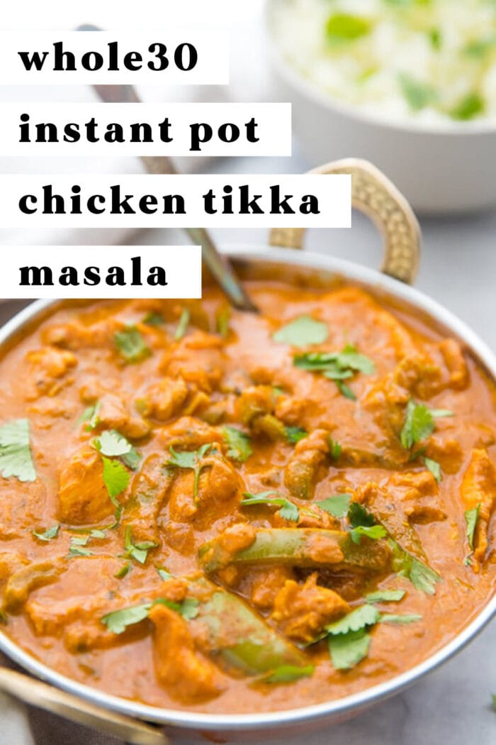 Pin graphic for Whole30 Instant Pot Chicken Tikka Masala