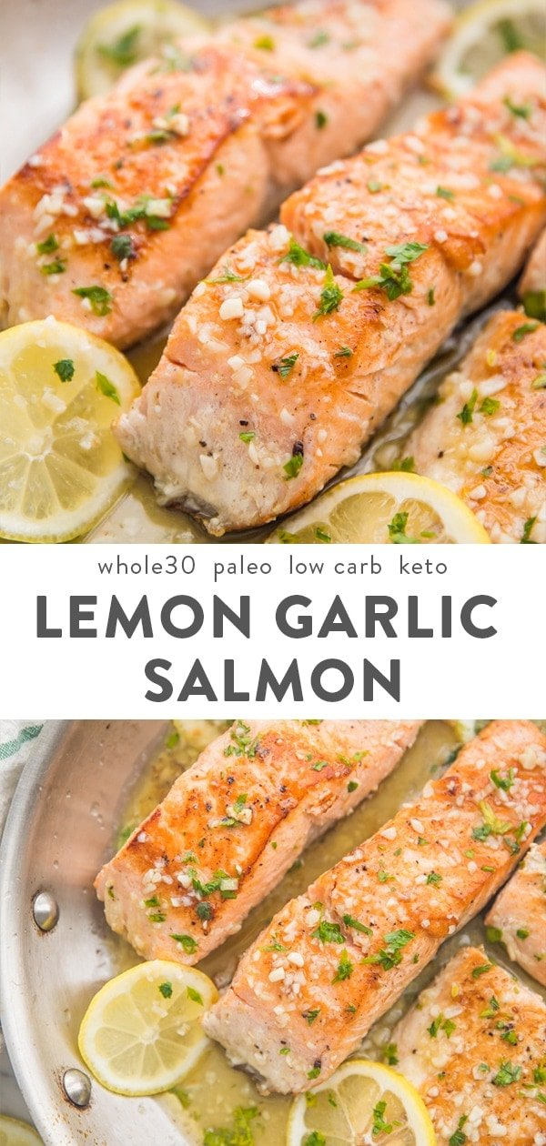 This lemon garlic salmon is out-of-this-world delicious. With only a few ingredients, it's easy and quick to make this healthy pan seared salmon. Whole30, paleo, low carb, and keto, the lemon garlic butter sauce sauce and this salmon recipe is good enough for company but easy enough for a weeknight dinner! #whole30 #paleo