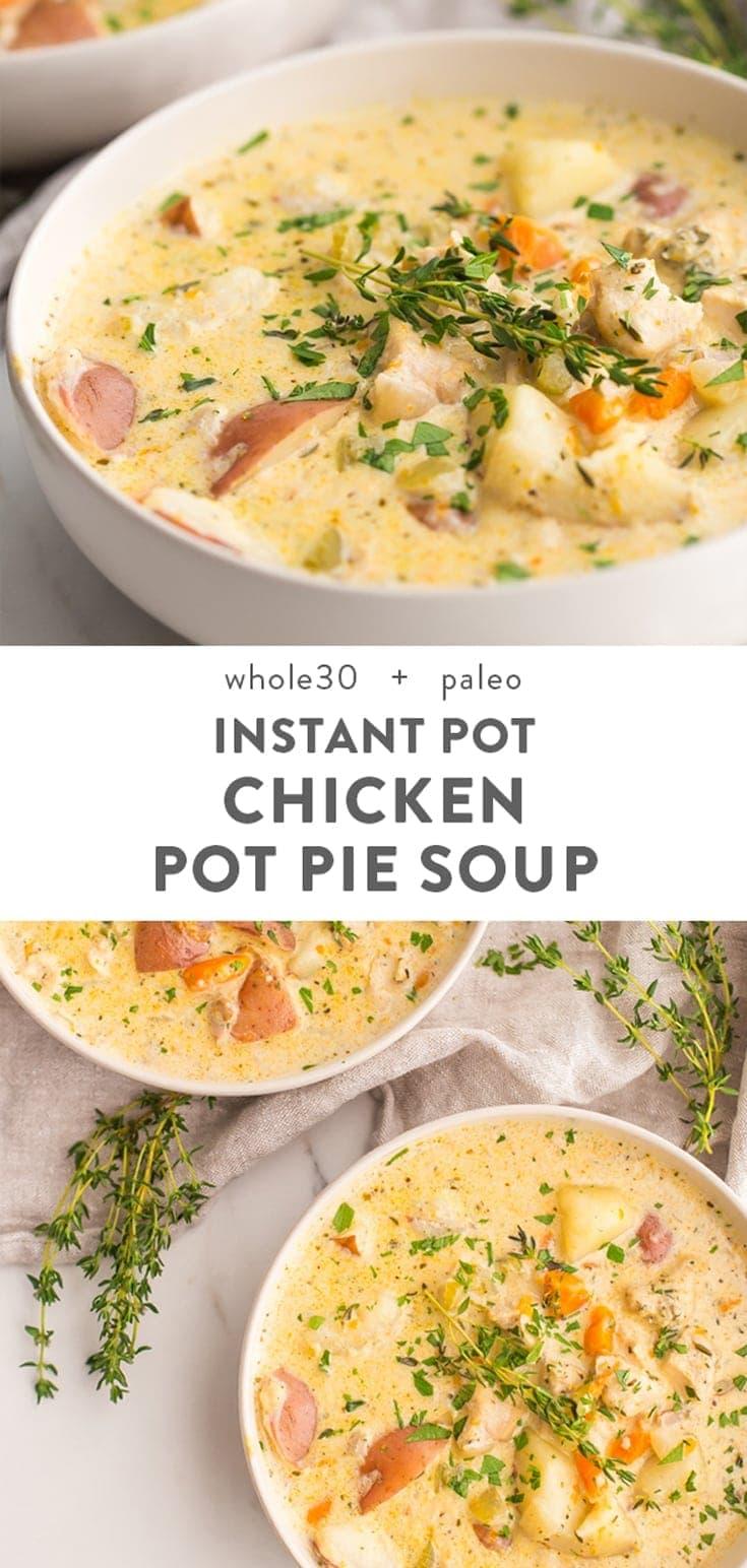 Instant Pot Healthy Chicken Pot Pie Soup Paleo Whole30 40 Aprons
