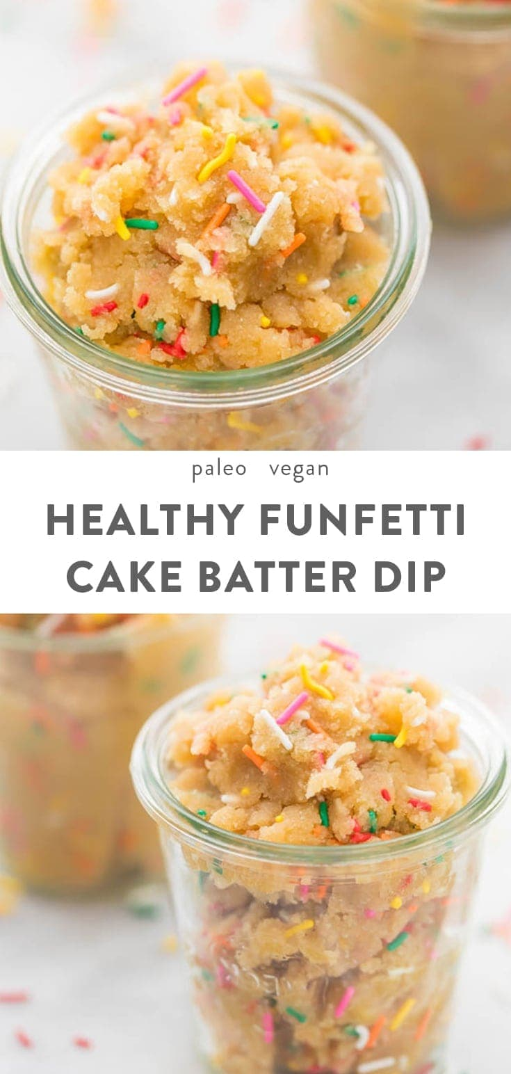 This edible healthy cake batter dip is so festive and delicious, plus it's easy to throw together for a quick and healthy dessert after dinner. Paleo and vegan, it's everything you love about funfetti cake batter but better!  #paleo #vegan