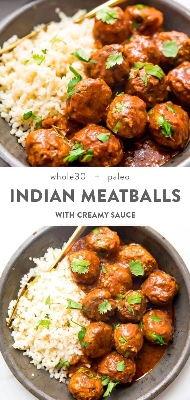 This Indian meatballs recipe with a creamy sauce makes tender, perfectly spiced meatballs in a rich sauce inspired by butter chicken. Whole30, paleo, gluten, and dairy free, the Indian meatballs include shredded zucchini to keep them moist and tender! They're a quick Indian dinner and are perfect for meal prep. You can make these with ground chicken, pork, or turkey, and they're one of our favorite healthy and gluten free meals! #indian #dinner