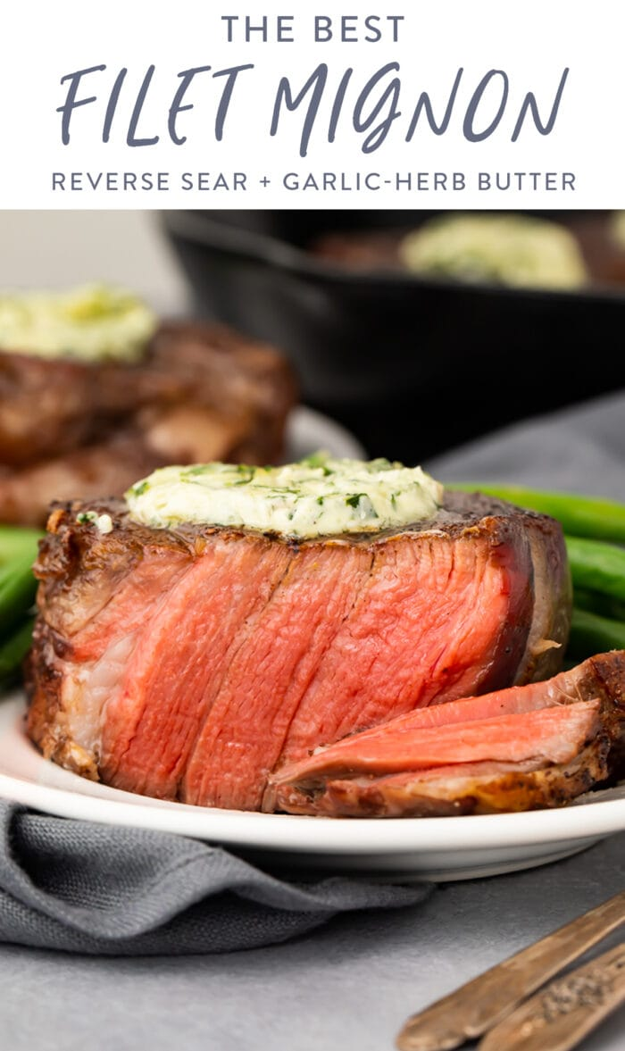 Pinterest graphic for the best filet mignon recipe ever