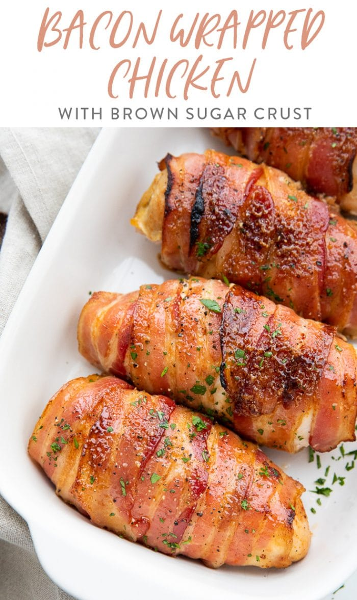 Bacon Wrapped Chicken with Brown Sugar Crust Pinterest Graphic