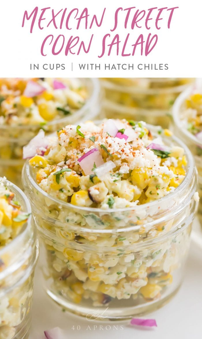 Mexican Street Corn Salad in cups with Hatch chiles Pinterest graphic