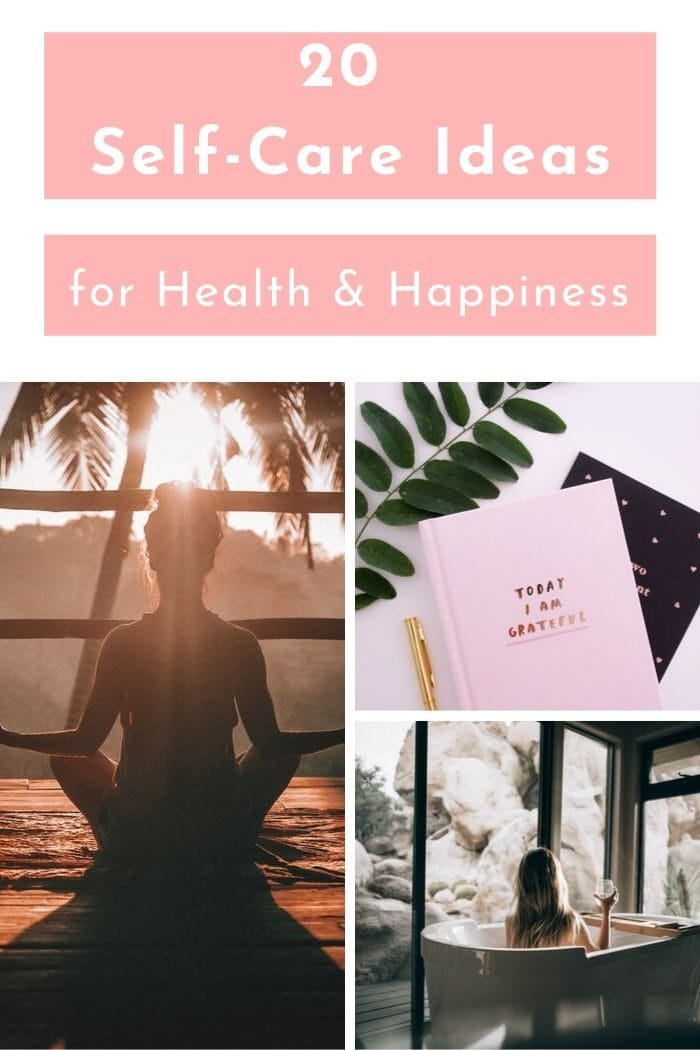 "a photo collage showing different self-care activities with a pink text overlay saying ""20 Self Care Ideas for Health and Happiness"""