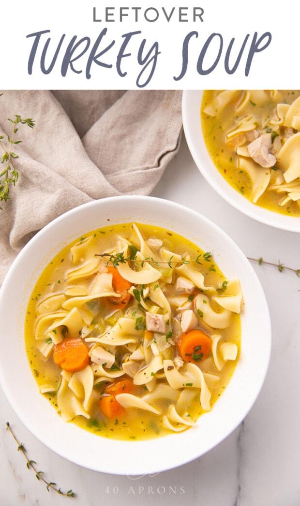 Leftover turkey soup Pinterest graphic