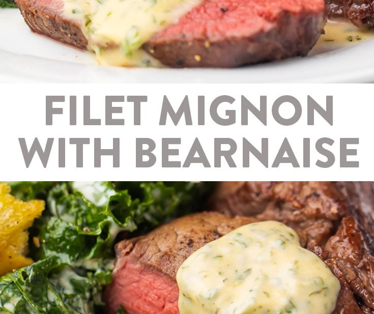 Filet Mignon with Bearnaise Sauce Pinterest graphic