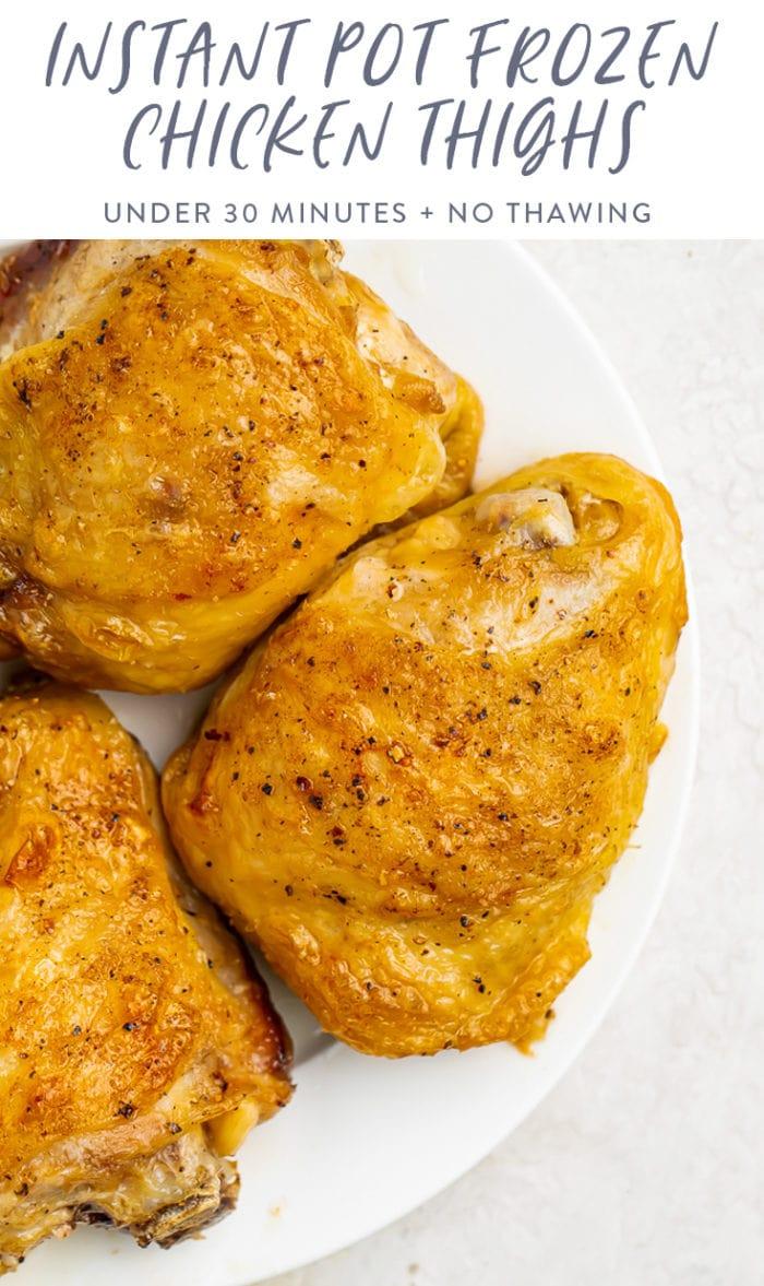 Instant Pot frozen chicken thighs