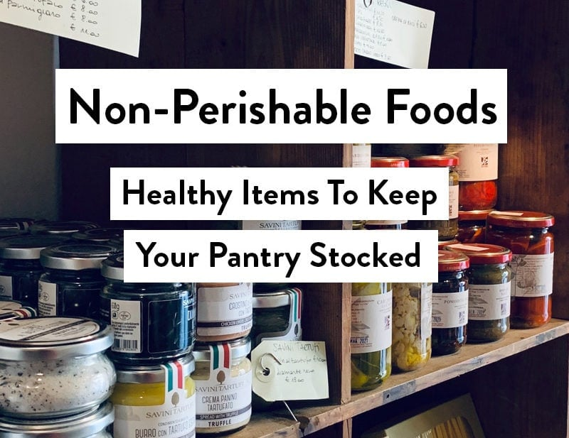 Non-perishable foods