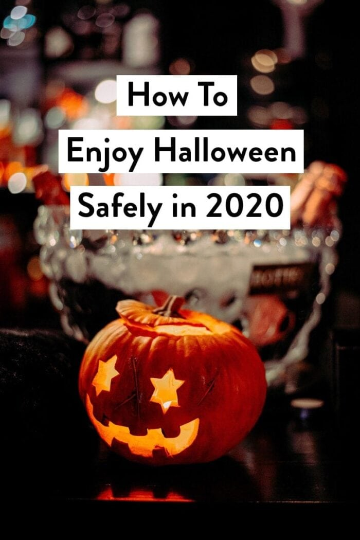 A jack-o-lantern with the text How To Enjoy Halloween Safely in 2020