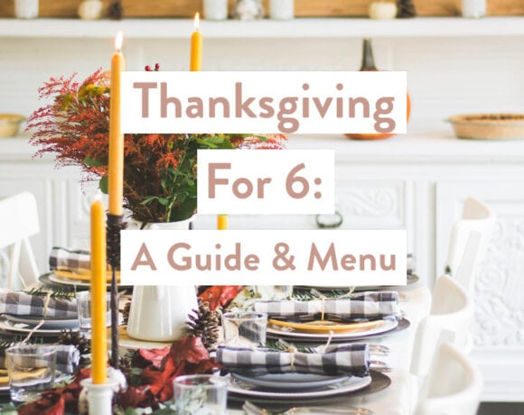 Thanksgiving For 6