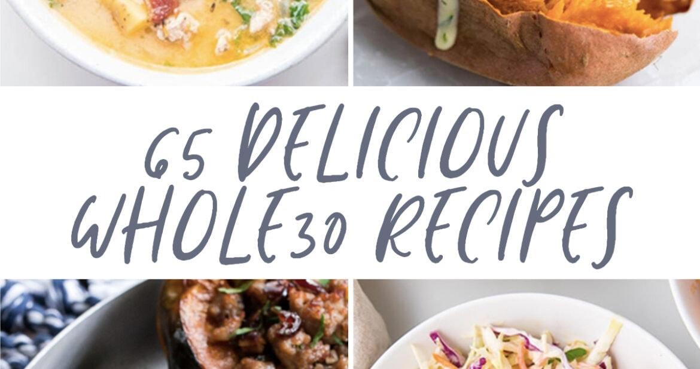 65 delicious whole30 recipes graphic