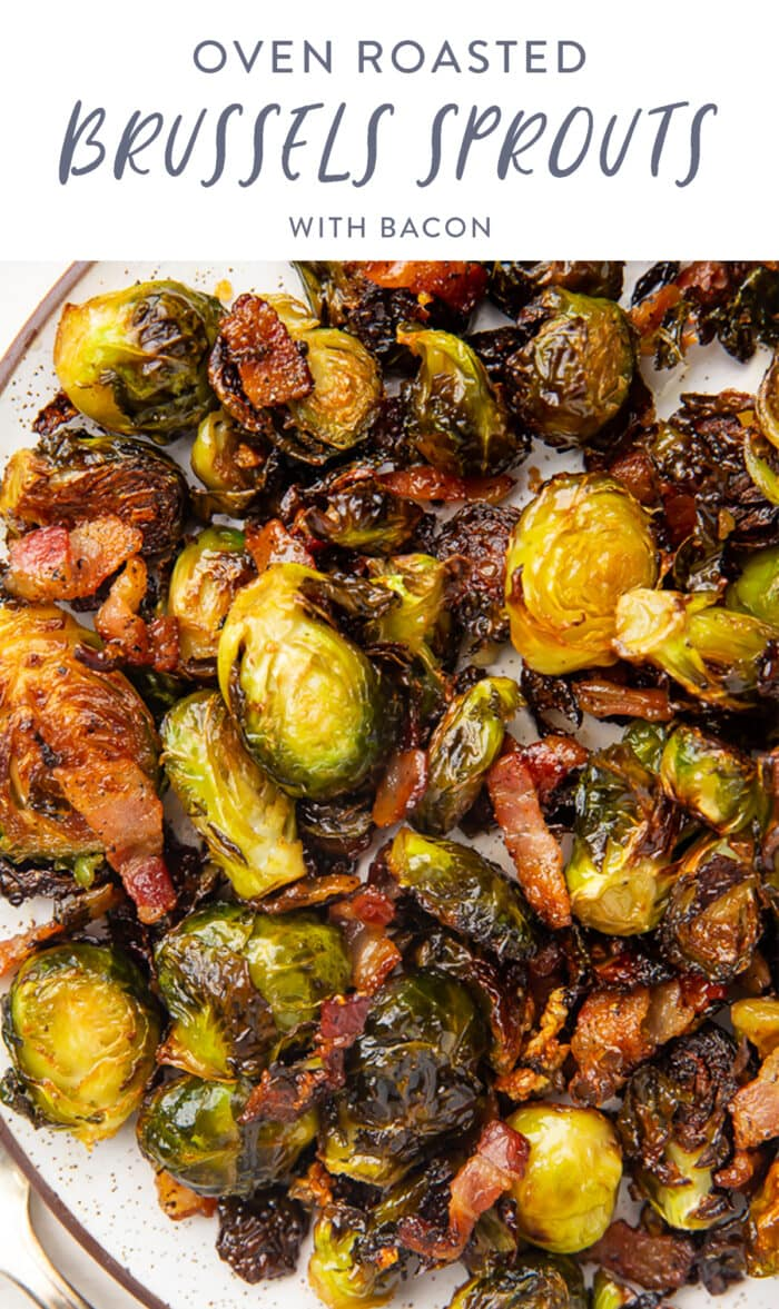 Pinterest graphic for oven roasted brussels sprouts with bacon
