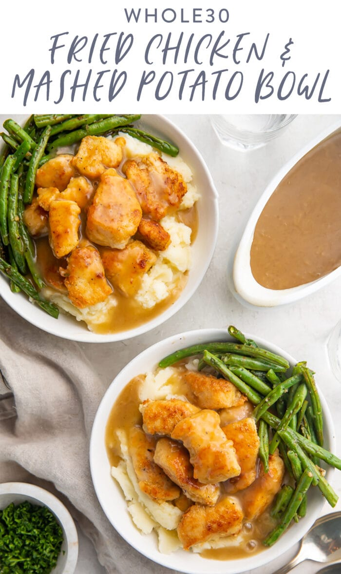 Pinterest graphic for a Whole30 fried chicken and mashed potato bowl with gravy